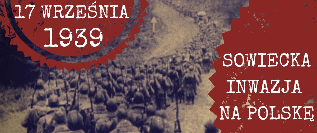 17 września 1939 roku - agresja ZSRR na Polskę